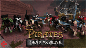 Pirates Dead vs Alive Skin Pack