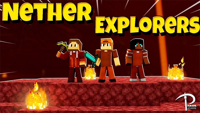 Nether Explorers by Pickaxe Studios